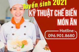 Thông báo tuyển sinh Cao đẳng Kỹ thuật chế biến món ăn năm 2021