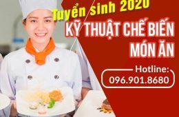 Thông báo tuyển sinh Cao đẳng Kỹ thuật chế biến món ăn năm học 2020-2021