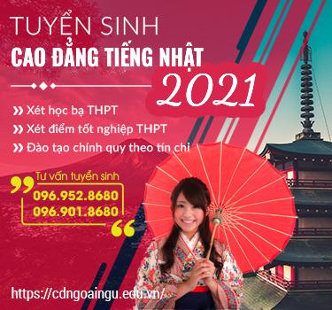 Thông báo tuyển sinh Cao đẳng tiếng Nhật hệ chính quy năm 2021